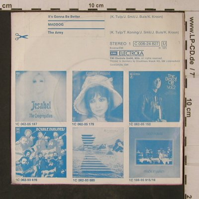 Maddog: It's Gonna Be Better / The Army, EMI(C 006-24 827), D, 1973 - 7inch - T4772 - 3,00 Euro