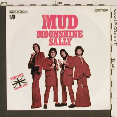 Mud: Moonshine Sally / Bye Bye Johnny, RAK(C 006-96 699), D, 1975 - 7inch - T478 - 2,50 Euro