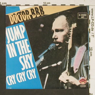 Doctor BBB: Jump in the sky / Cry Cry Cry, Strand(6.12682 AC), D, 1980 - 7inch - T47 - 4,00 Euro
