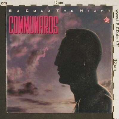 Communards: So Cold The Night, Metronome(886 105-7), D, 1986 - 7inch - T481 - 2,00 Euro
