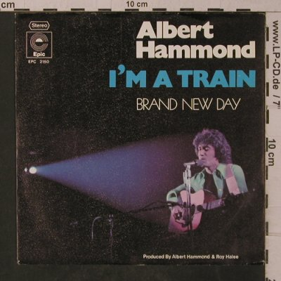 Hammond,Albert: I'm a Train, Epic(EPC 2150), D, 1974 - 7inch - T4826 - 3,00 Euro