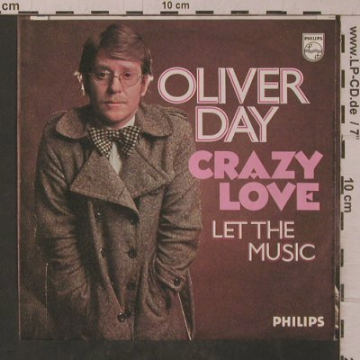 Oliver Day: Crazy Love, Philips(6000 175), D, 1975 - 7inch - T4829 - 2,50 Euro