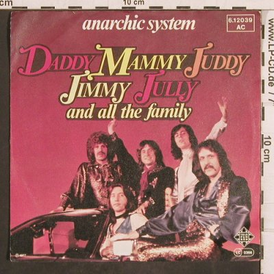Anarchic System: Daddy, Mammy, Juddy, Jimmy, Jully.., Telefunken(6.12 039), D, 1977 - 7inch - T4894 - 3,00 Euro