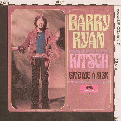 Ryan,Barry: Kitsch / Give Me A Sign, Polydor(2001 035), D, 1970 - 7inch - T4976 - 2,50 Euro