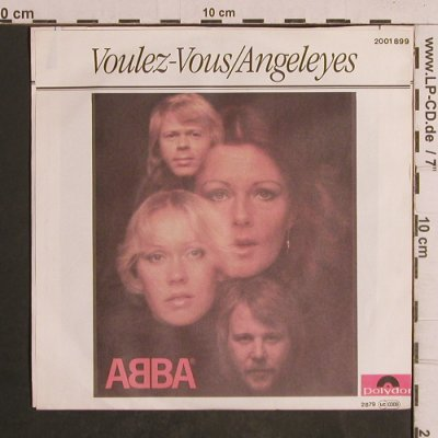 Abba: Voulez-Vous / Angeleyes, Polydor(2001 899), D, 1979 - 7inch - T5054 - 3,00 Euro
