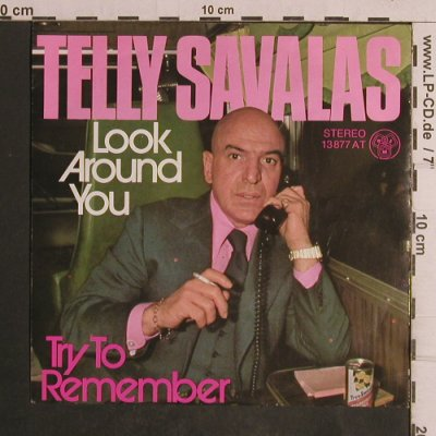 Savalas,Telly: Look Around You, Ariola(13 877 AT), D, 1972 - 7inch - T5066 - 2,50 Euro