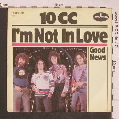 10CC: I'm Not In Love, Mercury(6008 014), D, 1975 - 7inch - T5111 - 2,50 Euro