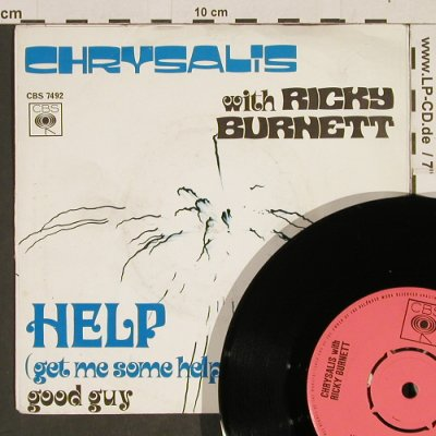 Chrysalis with Ricky Burnett: Help / Good Guy, CBS(7492), NL, 1971 - 7inch - T516 - 3,00 Euro