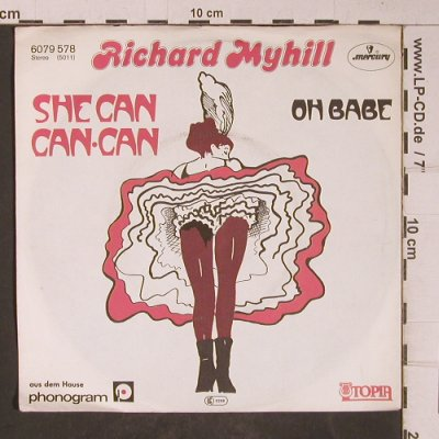 Myhill,Richard: She Can Con Can / Oh Babe(Strip), Mercury/Utopia(6079 578), D, 1979 - 7inch - T5173 - 3,00 Euro