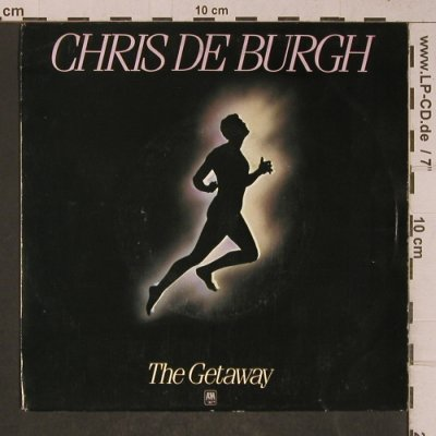 De Burgh,Chris: The Getaway/All The Love I Have Ins, AM(AMS 9231), D, 1982 - 7inch - T5233 - 2,50 Euro