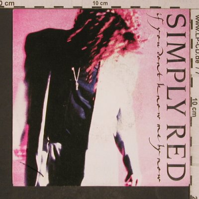 Simply Red: If You Don't Know Me By Now, WEA(246 993-7), D, 1989 - 7inch - T5244 - 2,50 Euro