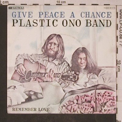 Plastic Ono Band: Give Peace A Chance / Remember Love, Apple(006-90 372), D, Ri, 1969 - 7inch - T5257 - 5,50 Euro