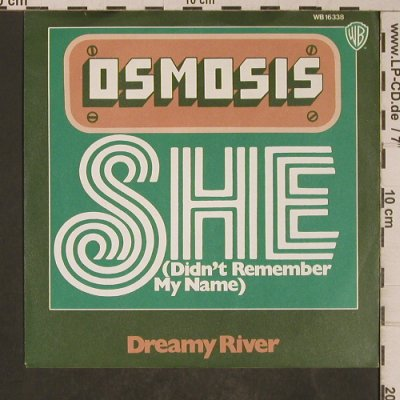 Osmosis: She / Dream River, WB(WB 16 338), D, 1973 - 7inch - T5310 - 4,50 Euro
