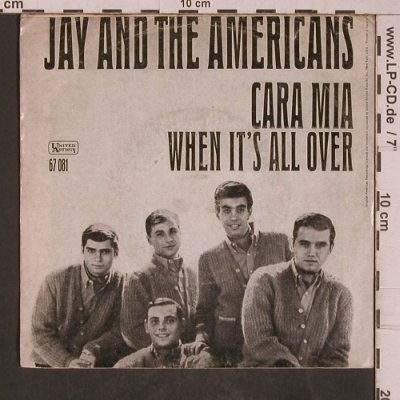 Jay and the Americans: Cara Mia / When it's over,R-Stamp, UA(67 081), D,VG-/vg-, 1965 - 7inch - T5381 - 7,50 Euro
