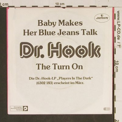 Dr.Hook: Baby Makes Her Blue Jeans Talk, Mercury(6000 788), D, 1982 - 7inch - T540 - 2,00 Euro
