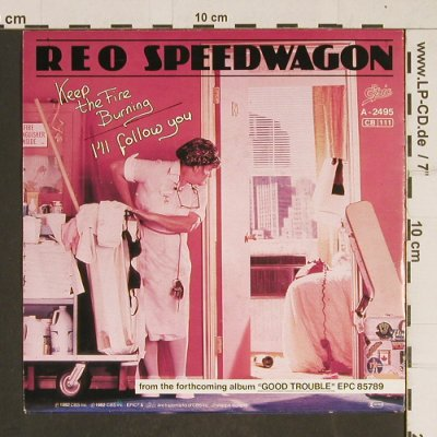 Speedwagon,Reo: Keep The Fire Burning, Epic(A-2495), NL, 1982 - 7inch - T544 - 2,50 Euro