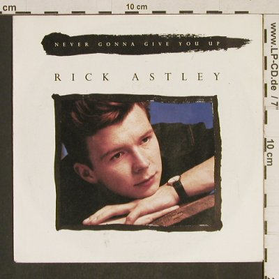 Astley,Rick: Never gonna give you up *2, RCA(PB 41447), D, 1987 - 7inch - T580 - 2,50 Euro
