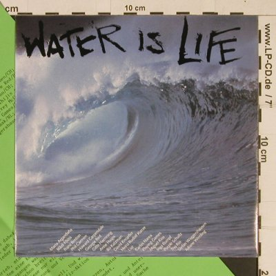 V.A.Water is Life - Band: Water is Life/Spirit of Life, EMI/Greenpeace(2 02196 7), D, 1987 - 7inch - T617 - 4,00 Euro