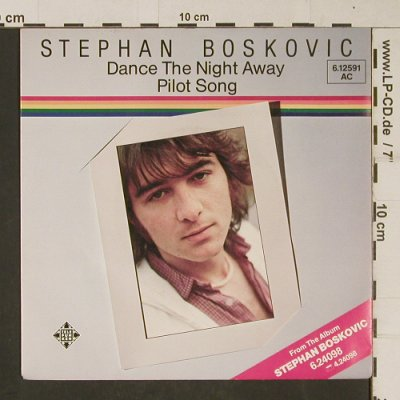 Boskovic,Stephan: Dance The Night Away, Telefunken(6.12591 AC), D, 1979 - 7inch - T638 - 2,50 Euro