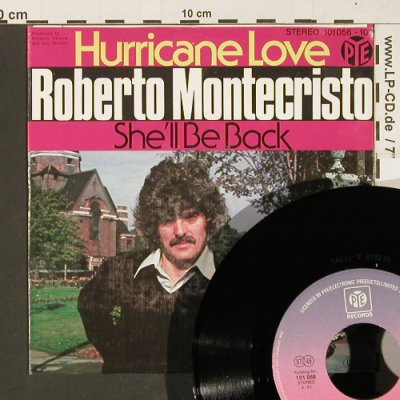 Montecristo,Robert: Hurricane Love / She'll be Back, PYE(101 056-100), D, 1979 - 7inch - T67 - 3,00 Euro