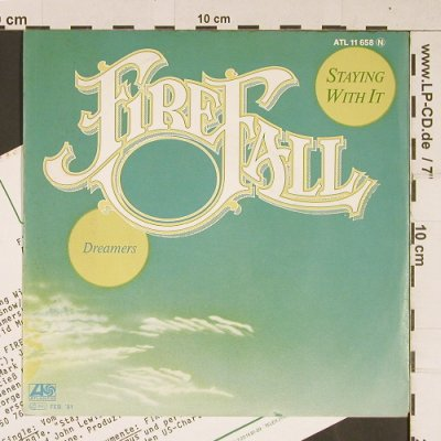 Firefall: Staying with it / Dreamers, Atlantic(ATL 11 658), D, 1981 - 7inch - T683 - 2,50 Euro