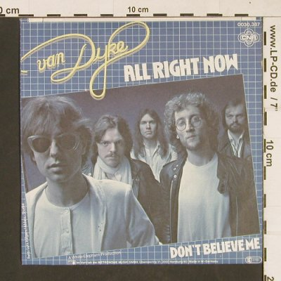 Van Dyke: All Right Now / Don't believe me, CNR(0030.387), D, 1981 - 7inch - T74 - 2,00 Euro