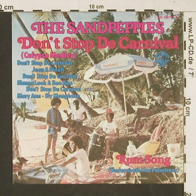 Sandpepples,The: Don't stop t.Carnival,CalypsoMedley, WB(16 878), D, 1977 - 7inch - T75 - 3,00 Euro