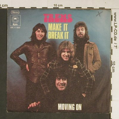 Tremeloes: Make It Break It, woc, Epic(EPC S 1660), D, 1973 - 7inch - T806 - 2,00 Euro