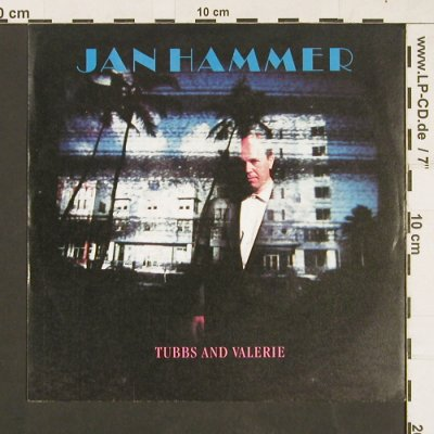 Hammer,Jan: Tubbs and Valerie, MCA(258 201-7), D, 1987 - 7inch - S9346 - 2,50 Euro