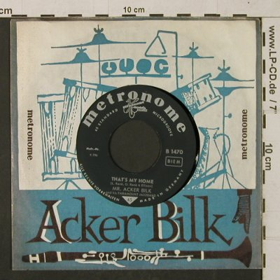 Acker Bilk,Mr.: That's my Home/ My Bucket..., FLC, Metronome(B 1470), D,  - 7inch - T1302 - 3,00 Euro