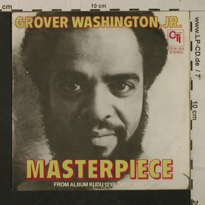 Washington,Grover Jr.: Masterpiece, CTI(CTI 61.004), D, 1974 - 7inch - T1988 - 4,00 Euro