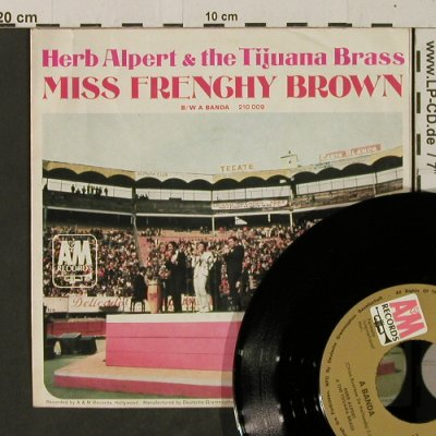 Alpert,Herb & Tijuana Brass: A Banda / Miss Frenchy Brown, AM(210 009), D, 1967 - 7inch - T2672 - 4,00 Euro