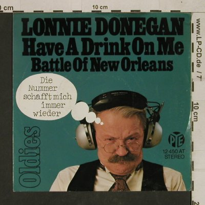 Donegan,Lonnie: Have A Drink On Me/Battle of NewOrl, PYE(12 450 AT), D,  - 7inch - T1643 - 4,00 Euro