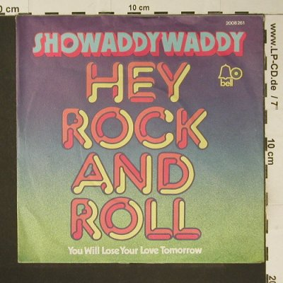 Showaddy Waddy: Hey Rock'n'Roll, vg+/m-, Bell(2008 261), D, 1974 - 7inch - S7351 - 1,50 Euro