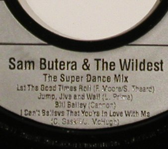 Butera,Sam & the Wildest: The Super Dance Mix, Telstr World(577-0202 7AE), D, 1988 - 7inch - S9118 - 2,50 Euro