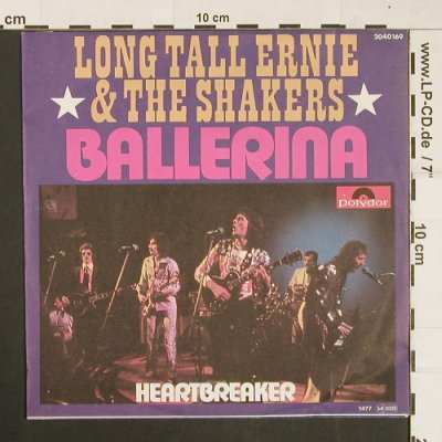 Long Tall Ernie & The Shakers: Ballerina / Heartbreaker, Polydor(2040 169), D, 1977 - 7inch - S9622 - 3,00 Euro