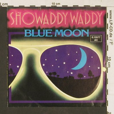 Showaddy Waddy: Blue Moon, London(6.12977 AC), D, 1980 - 7inch - S9834 - 2,50 Euro