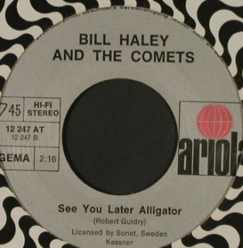 Haley,Bill & His Comets: Rock Around The Clock/See you later, Ariola(12 247 AT), D, Ri, LC,  - 7inch - T1488 - 4,00 Euro