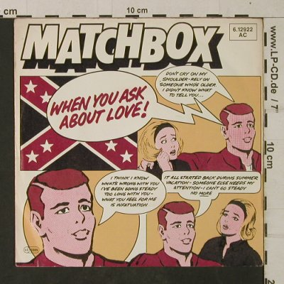 Matchbox: When You Ask About Love !, Magnet(6.12922 AC), D, 1980 - 7inch - T1942 - 3,00 Euro