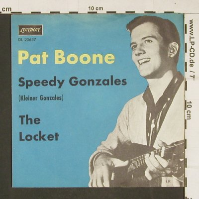 Boone,Pat: Speedy Gonzales / The Locket, London(DL 20 637), D, vg+/m-,  - 7inch - T293 - 2,50 Euro