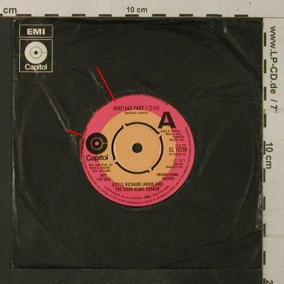 Little Richard Jarvis&GoodHomeCooki: Heritage Part 1/You Can't Get..,FLC, Capitol,Promo(CL 15759), UK,vg+/VG+, 1973 - 7inch - T3887 - 3,00 Euro