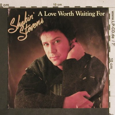 Shakin'Stevens: A Love Worth Waiting For/As Long As, Epic(EPC A 4291), NL, 1984 - 7inch - T4331 - 3,00 Euro