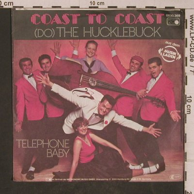 Coast to Coast: The Hucklebuck / Telephone Baby, Metronome(0030.369), D, 1981 - 7inch - T5271 - 2,50 Euro
