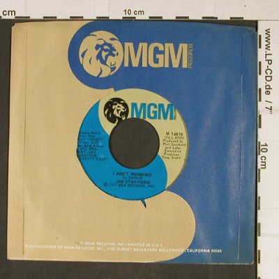 Stafford,Jim: I Ain't Working, FLC, MGM(M 14819), US, 1975 - 7inch - T964 - 2,50 Euro