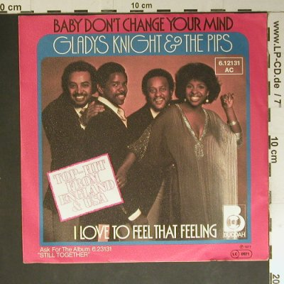 Knight & The Pips, Gladys: Baby Don't Change Your Mind, Buddah(6.12131 AC), D, 1977 - 7inch - S7583 - 3,00 Euro