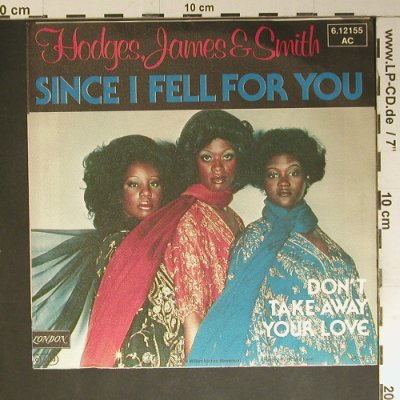 Hodges,James & Smith: Since I Feel For You, Decca(6.12155 AC), D, 1977 - 7inch - S7585 - 3,00 Euro