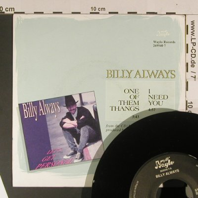 Always,Billy: One of them Tanks/I need you, Waylo Records(269540), NL, 1990 - 7inch - S8044 - 2,50 Euro