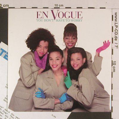 En Vogue: You don't have to worry/luv Lines, Atlantic(7567-87812-7), D, 1990 - 7inch - S8053 - 3,00 Euro