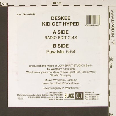 Deskee: Kid get hyped(radio,raw mix), Black Out(001-07866), D, 1990 - 7inch - S9053 - 3,00 Euro