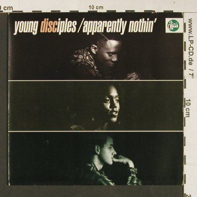 Young Disciples: Apparently nothin'(edit,soul river), TalkinLoud(TLK 5), UK, 1991 - 7inch - S9084 - 4,00 Euro